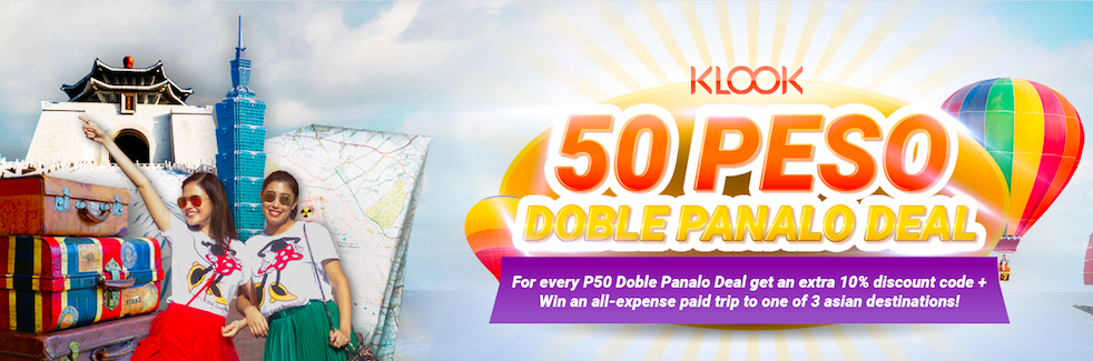 50-PESO Doble Panalo Deal with Klook and win all-expense paid trips | Cebu Finest